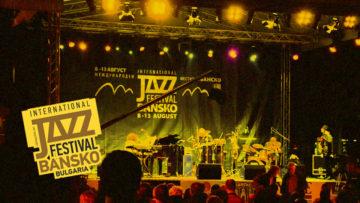 bansko international jazz festival 2017